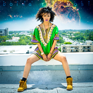 Kirby Maurier - Doing The Most